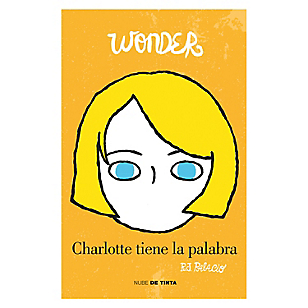 Wonder - Charlotte Tiene la Palabra