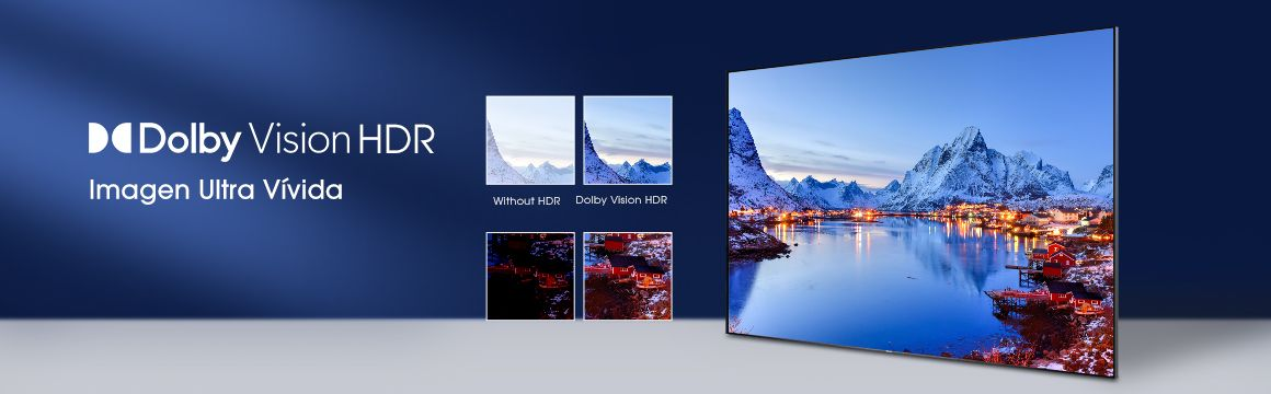 Tecnología Dolby Vision HDR en televisor Hisense 4K UHD Falabella