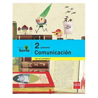 Ediciones SM Libro de Texto Primaria Savia Comunicaci&oacuten 2