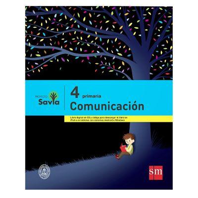 Ediciones SM Libro de Texto Primaria Savia Comunicaci&oacuten 4