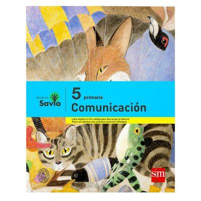 Ediciones SM Libro de Texto Primaria Savia Comunicaci&oacuten 5