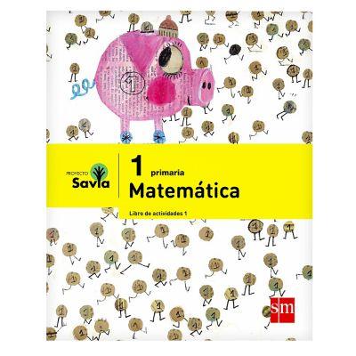 Ediciones SM Libro de Texto Primaria Savia Matem&aacutetica 1