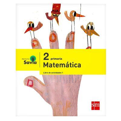 Ediciones SM Libro de Texto Primaria Savia Matem&aacutetica 2