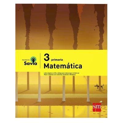 Ediciones SM Libro de Texto Primaria Savia Matem&aacutetica 3