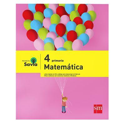 Ediciones SM Libro de Texto Primaria Savia Matem&aacutetica 4