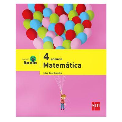 Ediciones SM Libro de Actividades Primaria Savia Matem&aacutetica 4