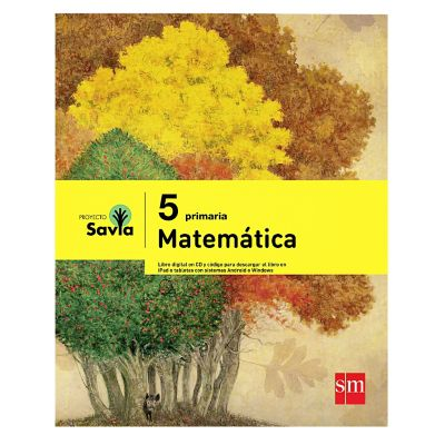 Ediciones SM Libro de Texto Primaria Savia Matem&aacutetica 5