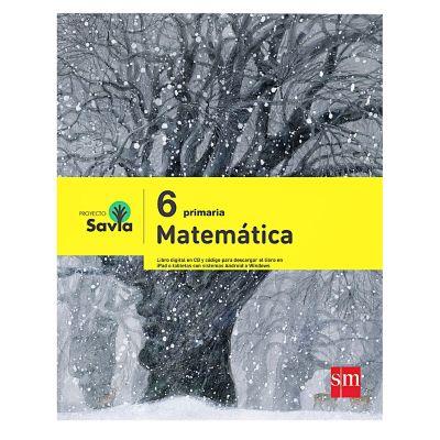 Ediciones SM Libro de Texto Primaria Savia Matem&aacutetica 6