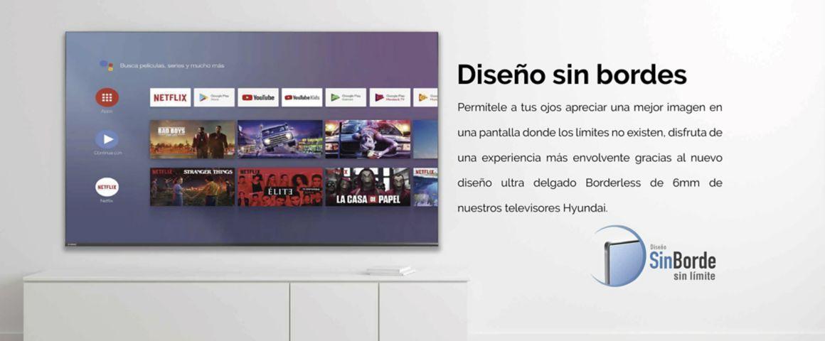Hyundai Andorid TV Sin Borde