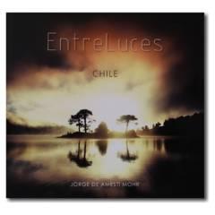 TRAVEL BOOKS - Libro Entre Luces Chile