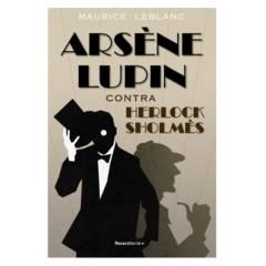 ROCA EDITORIAL - Arsène Lupin Contra Herlock Sholmès