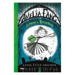 EDITORIAL CATALONIA - Amelia Fang 03: El Ladrón de Recuerdos