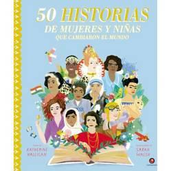 Editorial Contrapunto - 50 Historias de Mujeres y Niñas Que Cambiaron El