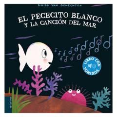 EDELVIVES - Libro con Sonidos - Pececito Blanco y La Cancion D