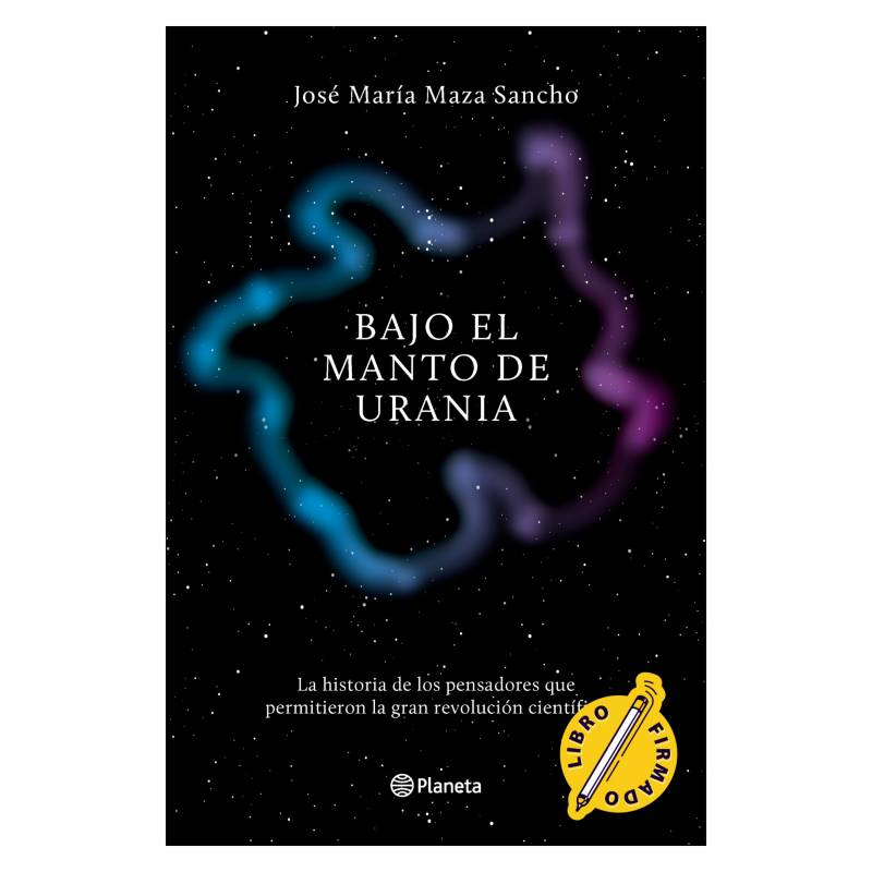 EDITORIAL PLANETA - Bajo El Manto de Urania