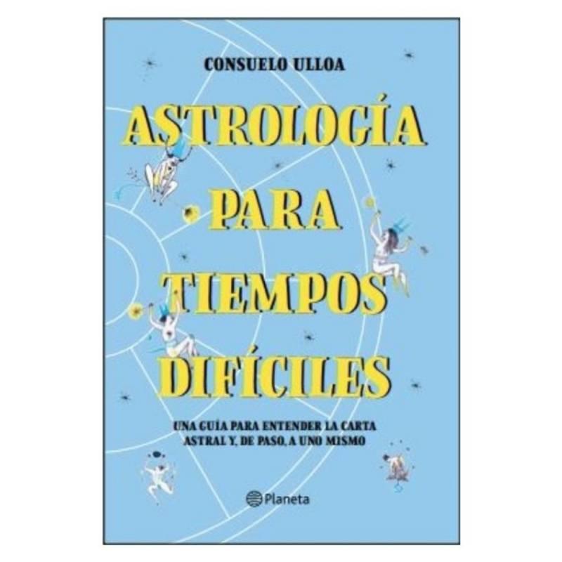 10BOOKS - Astrología Para Tiempos Difíciles