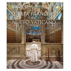NATIONAL GEOGRAPHIC - Papa Francisco y Nuevo Vaticano.