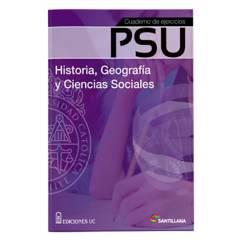 Santillana - CUADERNO DE EJERCICIOS PSU HISTORIA Y GEOGRAFÍA