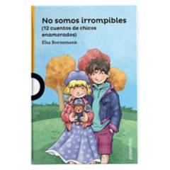 LOQUELEO - NO SOMOS IRROMPIBLES
