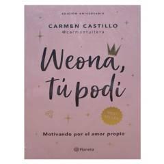 EDITORIAL PLANETA - Weona Tu Podí Edición Aniversario