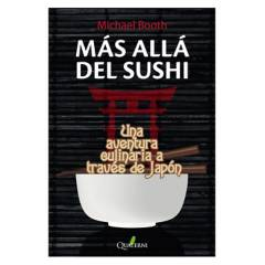 ALFAOMEGA QUATERNI - LIBRO MÁS ALLÁ DEL SUSHI. Una aventura culinaria a través de Japón