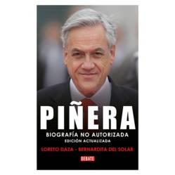 Piñera. Biografía no Autorizada (Relanz)