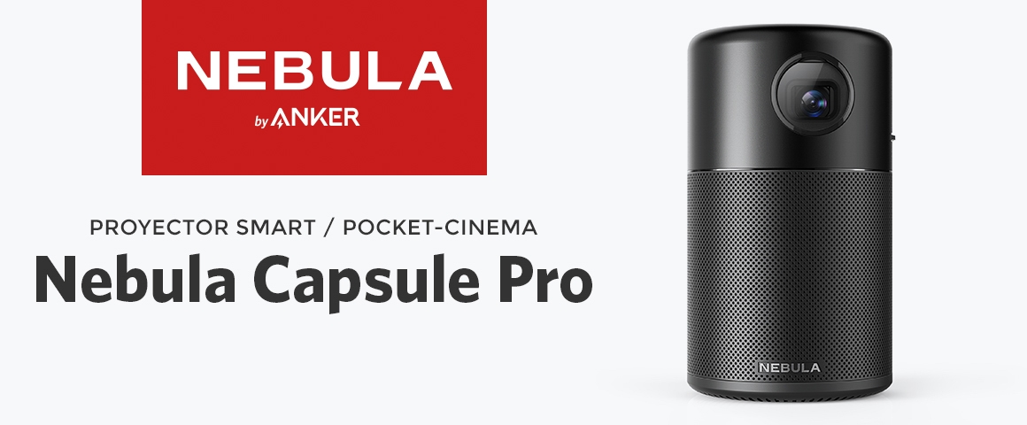 Proyector Smart / Pocket-Cinema Nebula Capsule