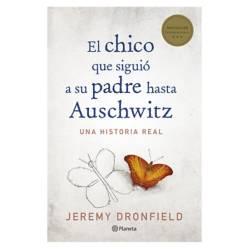 Editorial Planeta - El Chico Que Siguio A Su Padre Hasta Auschwitz