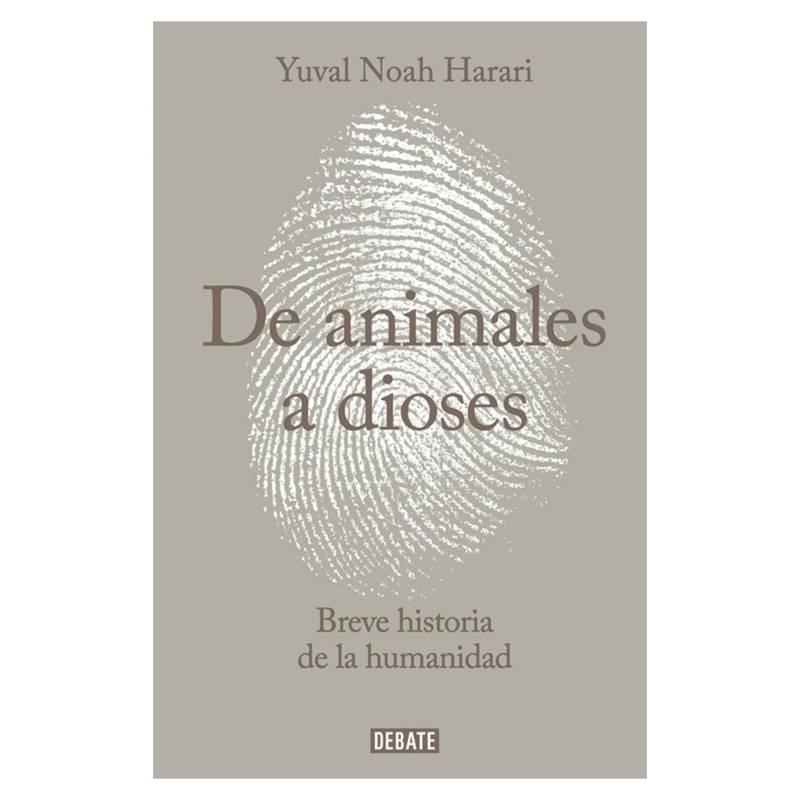 PENGUIN RANDOM HOUSE - De Animales a Dioses - Yuval Harari