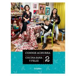 Cocina Sana Y Feliz 2 - Connie Achurra