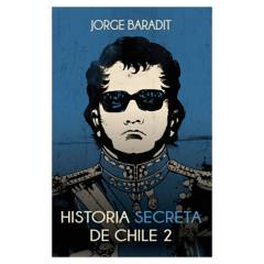 PENGUIN RANDOM HOUSE - Historia Secreta De Chile 2