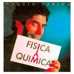 Joaquin Sabina / Fisica y Quimica