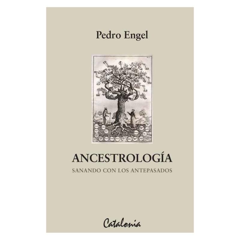 Librerias Catalonia Ltda - Ancestrologia, Sanando con los Antepasados