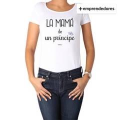 CALAMBUR - Polera Mujer La Mamá de Un Principe