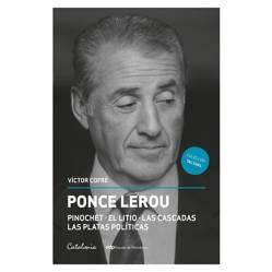 Ponce Lerou. Pinochet - El Litio - Las Cascadas -