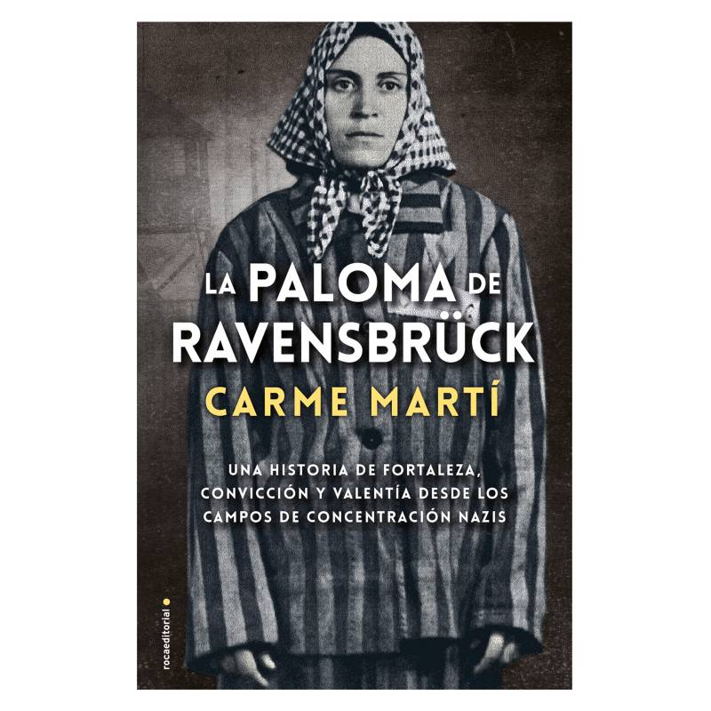 PENGUIN RANDOM HOUSE - La Paloma de Ravenbruck