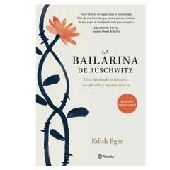 EDITORIAL PLANETA - La Bailarina de Auschwitz