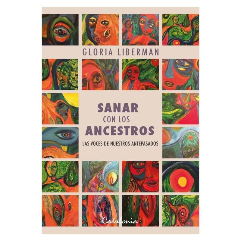 Librerias Catalonia Ltda - Sanar con Los Ancestros
