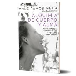 Planeta de libros Argentina - Alquimia de cuerpo y alma - Male Ramos Mejía