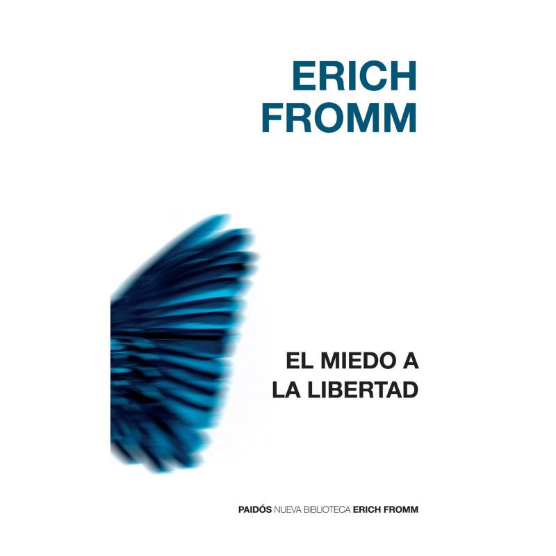 Planeta de libros Argentina - El miedo a la libertad-Erich Fromm.