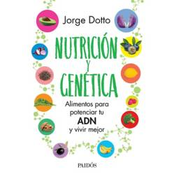 Planeta de libros Argentina - Nutrición y genética - Jorge Dotto