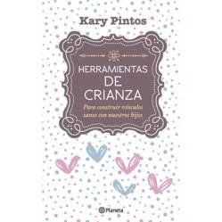 Planeta de libros Argentina - Herramientas de crianza - Karina Valeria Pintos