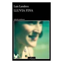 Planeta de libros Argentina - Lluvia fina - Luis Landero
