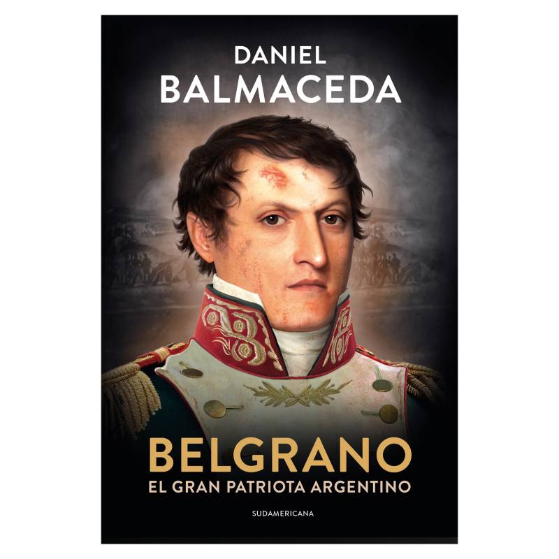 Fala - Belgrano el gran patriota argentino - Daniel Balmaceda