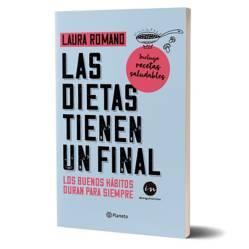 Planeta de libros Argentina - Las dietas tienen un final - Laura Romano
