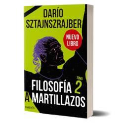 Planeta de libros Argentina - Filosofía a martillazos. Tomo 2-Darío Sztajnszrajber.