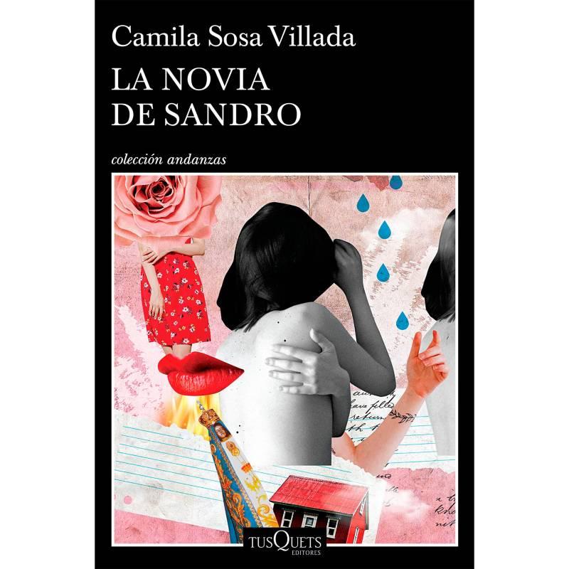 Editorial Planeta - La novia de Sandro - Camila Sosa Villada