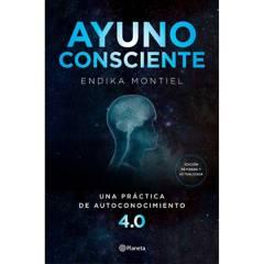 Editorial Planeta - Ayuno consciente - Montiel