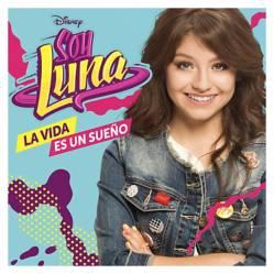 Soy Luna - CD La Vida es un Sueño