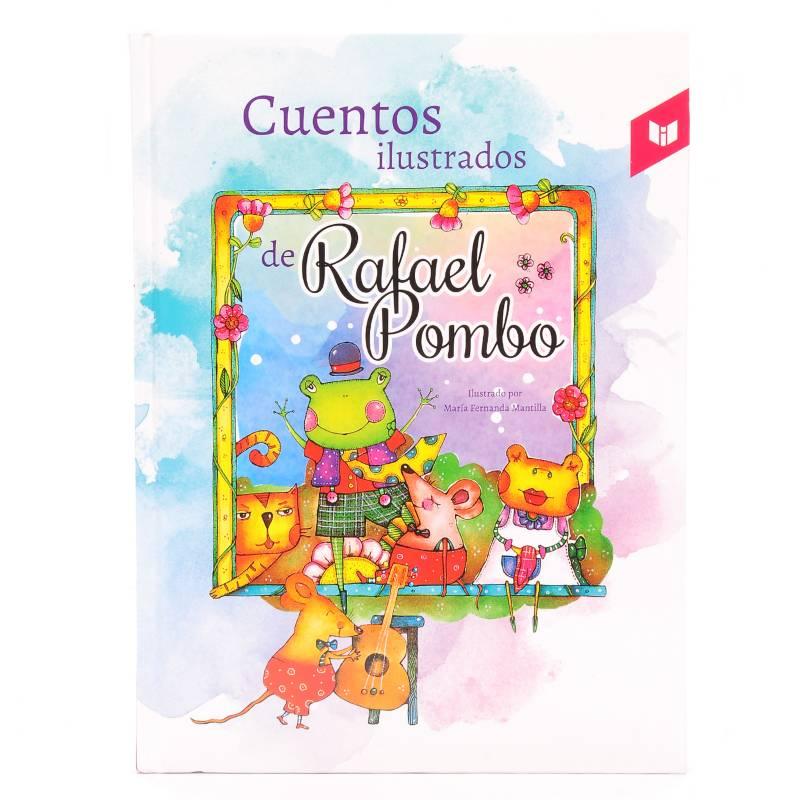 Círculo de lectores - Cuentos Ilustrados de Rafael Pombo